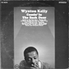 "Wynton Kelly ""Comin' In The Back Door"""
